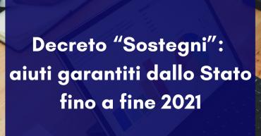 """Decreto """"Sostegni"""": aiuti garantiti dallo Stato fino a fine 2021"""
